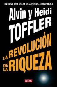 Alvin Toffler la revolucion de la riqueza